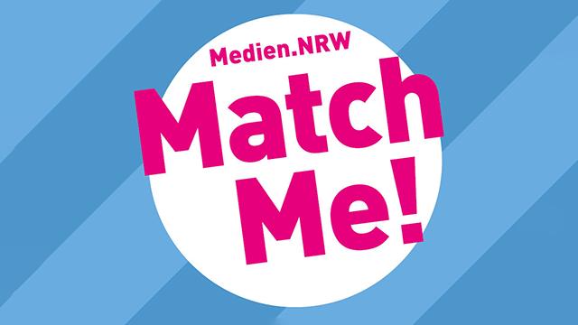 Medien.NRW Match Me